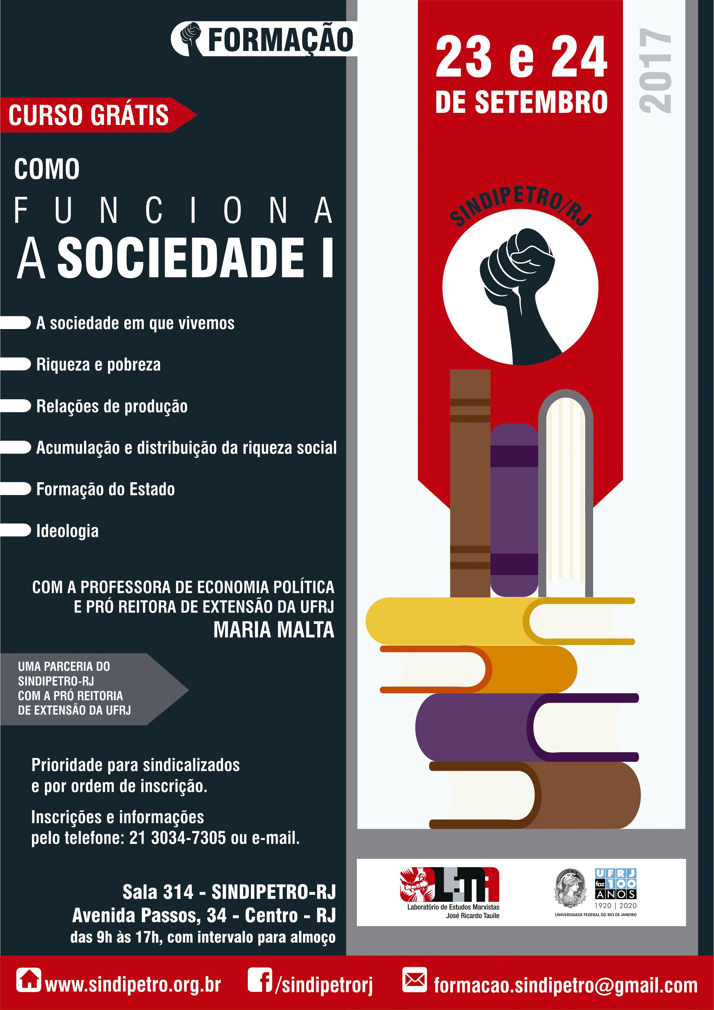 Sindipetro-RJ em parceria com UFRJ oferece curso de formação política cartaz curso como funciona a sociedade