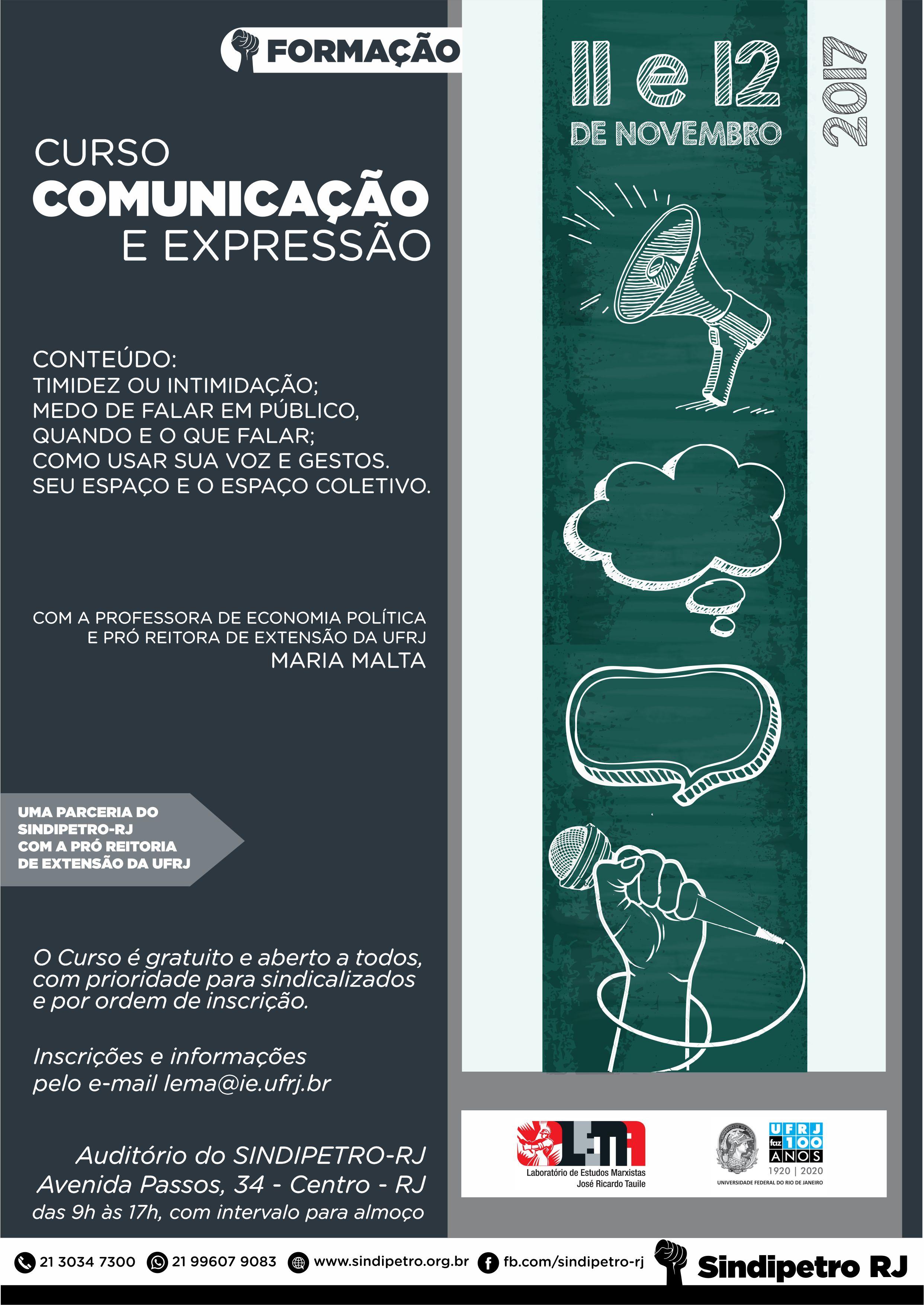 Comunicação e Expressão – UFRJ 11 e 12 de novembro das 9:00 às 17:00 CARTAZ CURSO UFRJ COMUNICA    O