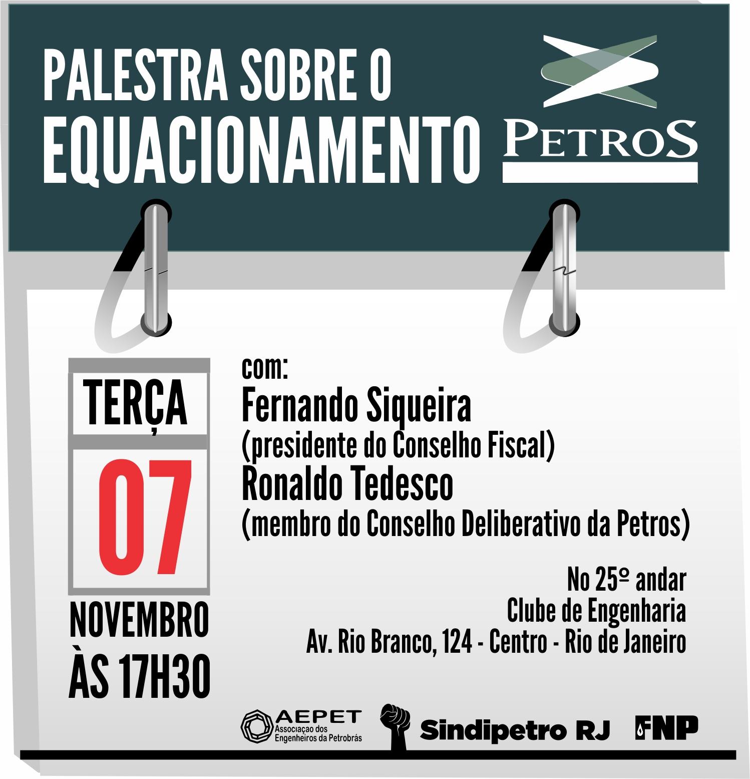Equacionamento do Petros 1 é tema de palestra no Clube de Engenharia na próxima terça (7) CHAMADA PALESTRA EQUACIONAMENTO