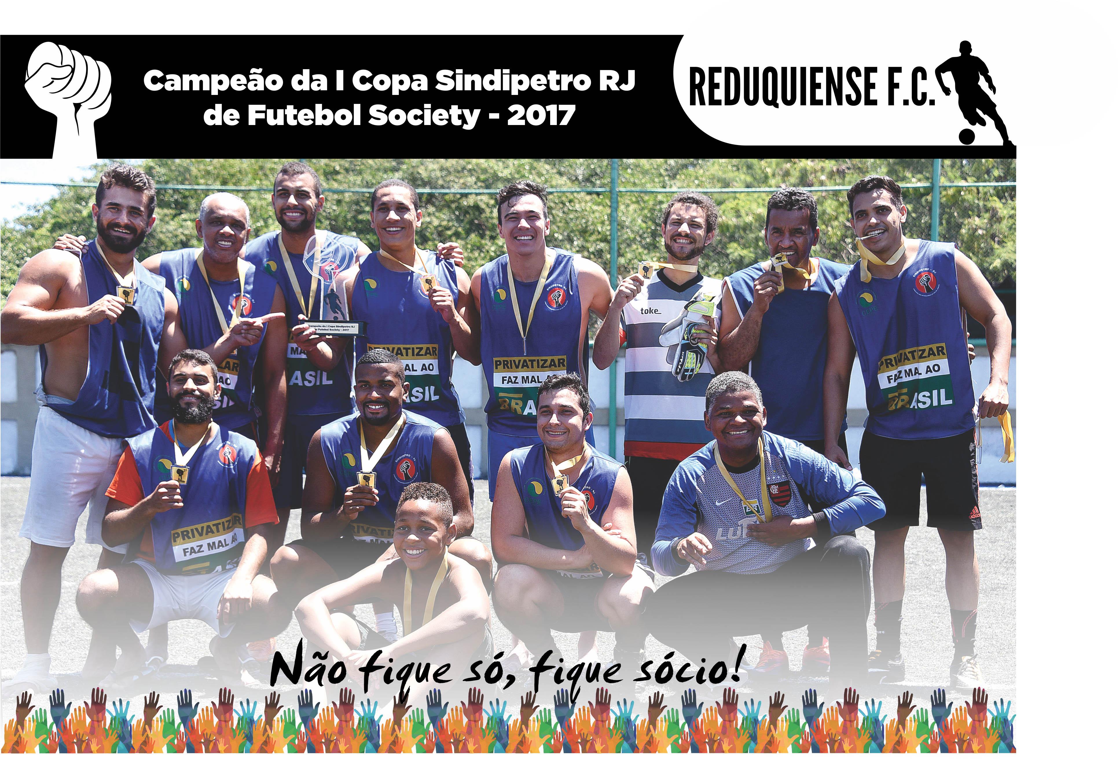 Reduquiense é o campeão da 1ª copa Sindipetro-RJ poster campe  o I copa 1