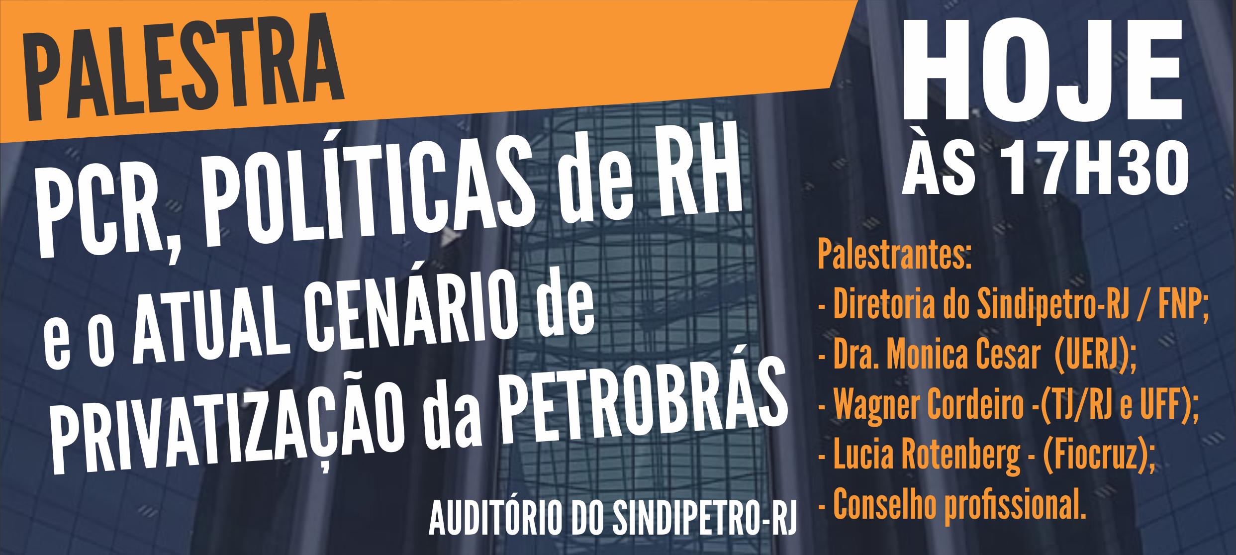 Ao vivo – Seminário debate sobre o PCR da Petrobrás CARTAZ PALESTRA