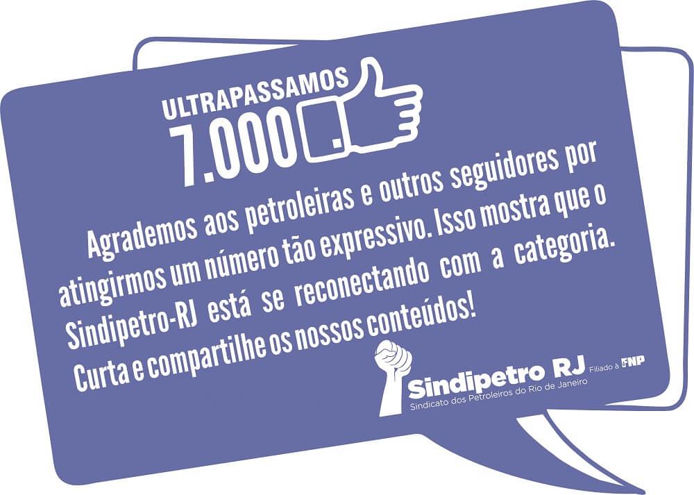 Mídia social: cresce o acesso aos conteúdos do Sindipetro-RJ 7000 MIL CURTIDAS 2