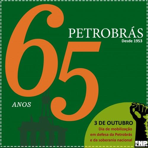 Petrobrás, um aniversário marcado pelo desmonte 65 anos petrobras