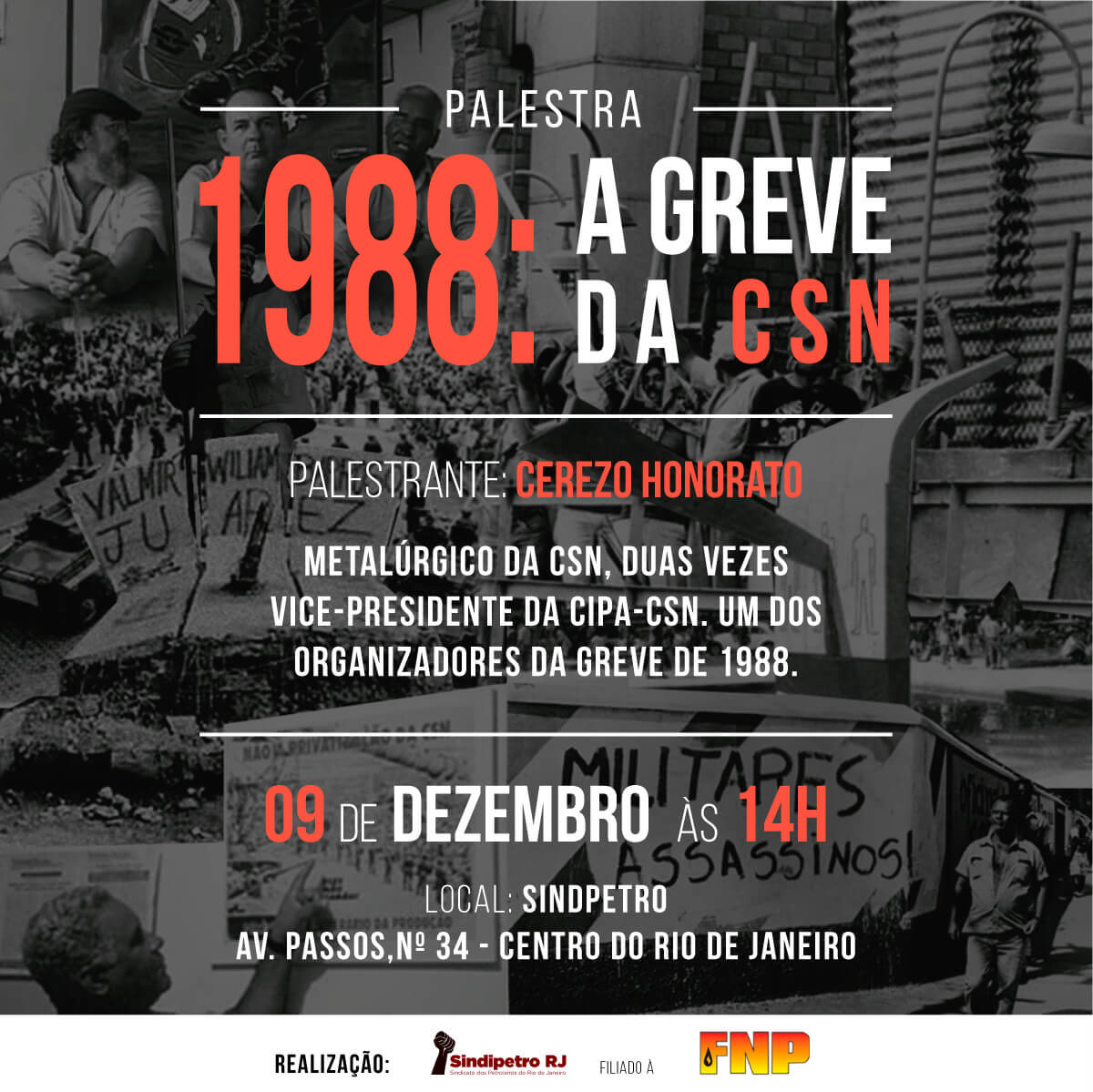 Palestra: 1988, a greve na CSN 19888  Palestra: 1988, a greve na CSN 19888