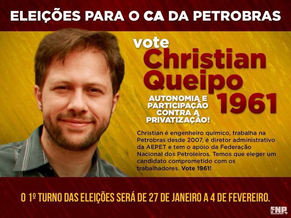 """A Petrobrás que queremos"" – Conheça as propostas de Christian Queipo para as eleições do C.A Queipo Cartaz"