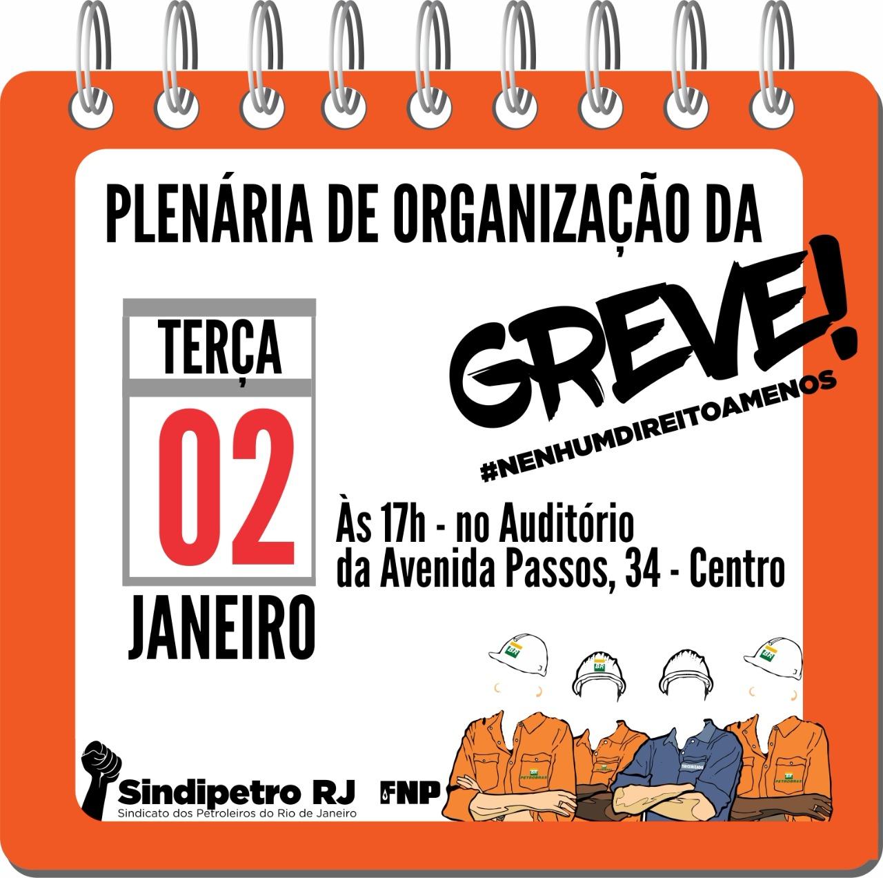 Todos à plenária de hoje (2/1), no Sindipetro-RJ, para organizar a greve cartaz