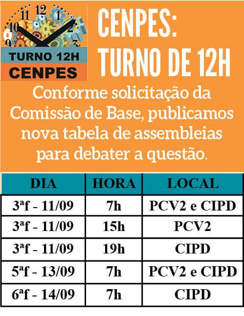 ASSEMBLEIAS SOBRE TURNO DE 12H CENPES cenpes  ASSEMBLEIAS SOBRE TURNO DE 12H CENPES cenpes