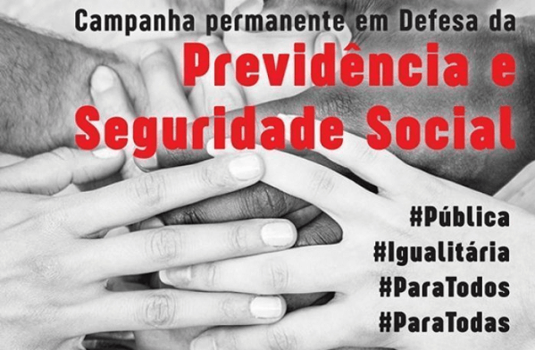 Em defesa da Previdência, centrais sindicais realizam Dia Nacional de Protesto Dia Nacional em defesa da Previd  ncia
