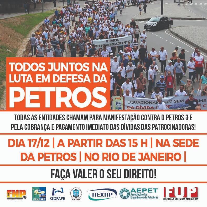 Manifestação contra o Petros 3 e pela cobrança e pagamento imediato das dívidas das patrocinadoras WhatsApp Image 2018 12 14 at 16